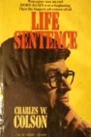 Life Sentence de Charles W. Colson