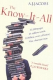 The know-it-all : one man's humble…