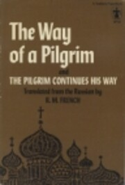 The way of a pilgrim and The pilgrim…