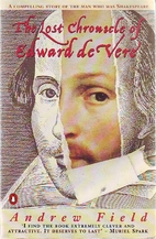 The Lost Chronicle of Edward De Vere by…