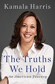The Truths We Hold: An American Journey –…