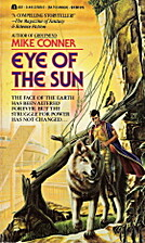 Eye Of The Sun by Mike Conner