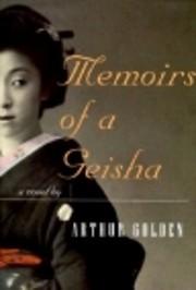 Memoirs of a Geisha de Arthur Golden