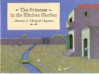 The Princess in the Kitchen Garden by…