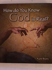 How do You Know God is Real? por Kyle Butt
