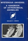 Mysterious Universe: A Handbook of Astronomical Anomalies - William R. Corliss