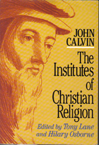 Institutes of the Christian Religion by John…