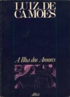 A ilha dos amores : Texto dos Lusíadas by…