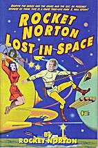 Rocket Norton Lost in Space by Rocket Norton