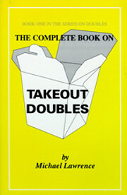 The Complete Book on Takeout Doubles (The…