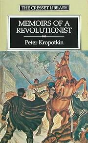 Memoirs of a Revolutionist – tekijä:…