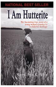 I Am Hutterite: The Fascinating True Story…