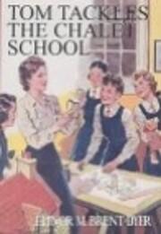 Tom Tackles the Chalet School de Elinor…