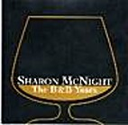 The B&B Years by Sharon McNight