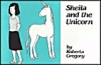 Sheila and the unicorn by Roberta Gregory