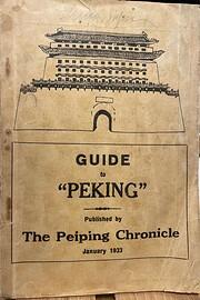 Guide To Peking – tekijä: Peiping…