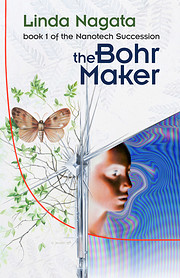 The Bohr Maker (The Nanotech Succession Book…
