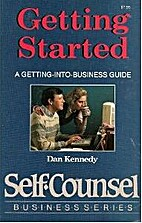 Getting Started: A Getting-Into-Business…