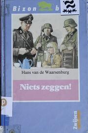 Niets zeggen! af Hans Van de Waarsenburg