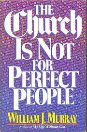 The Church is not for Perfect People af…