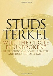 Will the Circle Be Unbroken por Studs Terkel