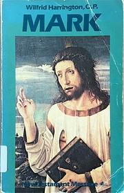Mark (New Testament Message ; v. 4) de…