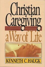Christian Caregiving: A Way of Life –…