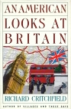 An American Looks at Britain by Richard…