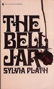 The Bell Jar – tekijä: Sylvia Plath