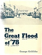 The great flood of '78 : an illustrated…