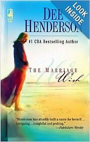 The Marriage Wish (Steeple Hill Women's…