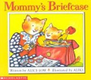 Mommy's Briefcase av Alice Low