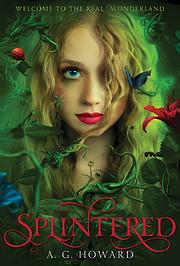 Splintered: Splintered Book One de A. G.…