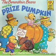 The Berenstain Bears and the Prize Pumpkin…