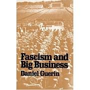 Fascism and Big Business av Daniel Guerin