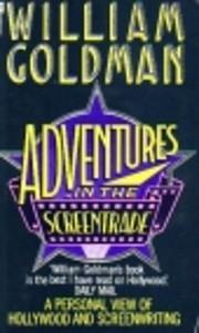Adventures in the Screen Trade por William…