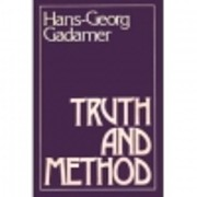 Truth and Method – tekijä: Hans Georg…