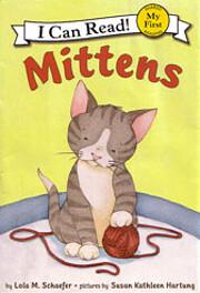 Mittens (I Can Read!) af Lola M. Schaefer