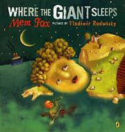 Where the Giant Sleeps af Mem Fox