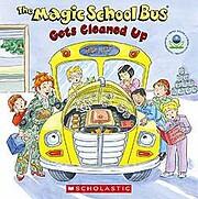 Magic School Bus Gets Cleaned Up de…