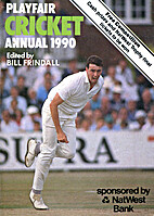 Playfair Cricket Annual 1990 by Bill…