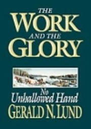 No Unhallowed Hand (Work and the Glory, 7)…