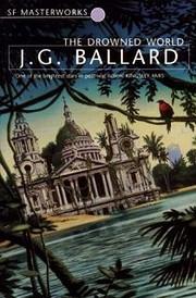 The Drowned World por J. G. Ballard