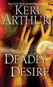 Deadly Desire (Riley Jenson, Guardian, Book…