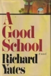 A Good School: A Novel – tekijä: Richard…