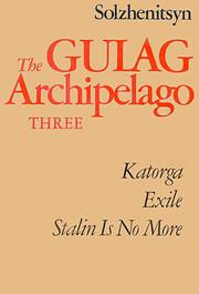 The Gulag Archipelago Volume 3: An…