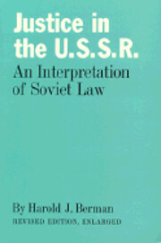 Justice in the U.S.S.R: An Interpretation of…