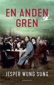 En anden gren : roman de Jesper Wung-Sung