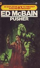 The Pusher by Ed McBain