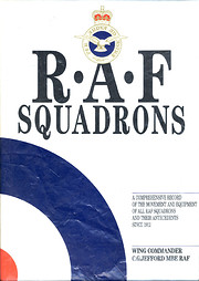 RAF Squadrons: A Comprehensive Record of the…
